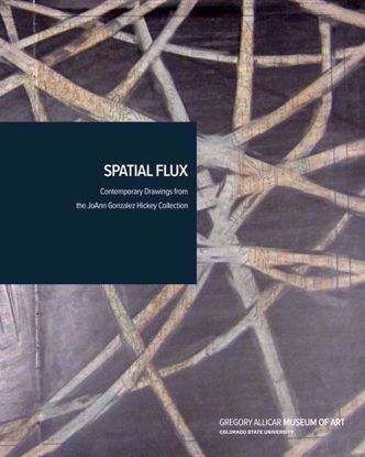 Picture of Spatial Flux: Contemporary Drawings from the JoAnn Gonzalez Hickey Collection